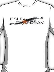Jesus Freak T-Shirt