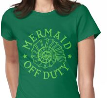Mermaid Off Duty - green Womens Fitted T-Shirt