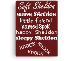 Soft Sheldon, Warm Sheldon (white) Canvas Print