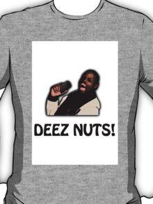 Deez Nuts! T-Shirt