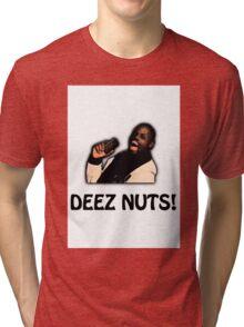 Deez Nuts! Tri-blend T-Shirt