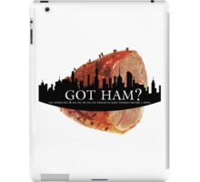 Got Ham? iPad Case/Skin