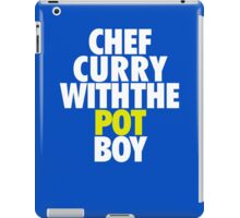 Chef Curry With The Pot Boy  iPad Case/Skin