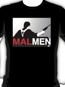 Mal Reynold's Men (AKA Browncoats) T-Shirt