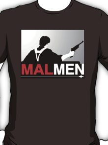 Mal Reynold's Men (AKA Browncoats) T-Shirt