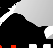 Mal Reynold's Men (AKA Browncoats) Sticker