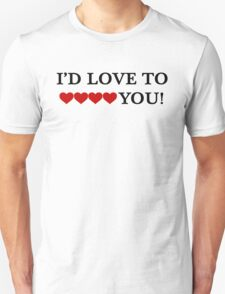 I'D LOVE TO HEART YOU! Unisex T-Shirt