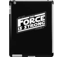 The force is strong in my family... iPad Case/Skin