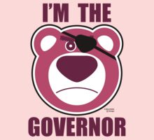 Lotso Huggin Bear - I'M THE GOVERNOR by jimcwood