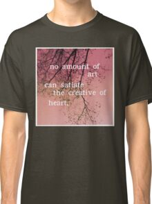 The Creative of Art Classic T-Shirt