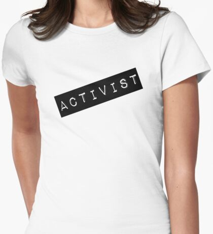 Activist Label Womens Fitted T-Shirt