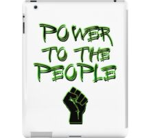 Power to the People! iPad Case/Skin