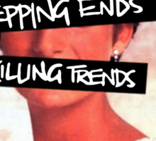 Repping ends and killing trends Sticker