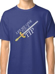 Let Me Give You a Tip - Super Smash Bros. [Fire Emblem] Classic T-Shirt