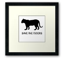 Save the Tigers Framed Print
