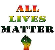 ALL lives matter by 321Outright