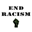 End Racism! by 321Outright