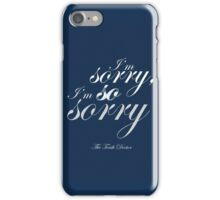 The Doctor Apologises iPhone Case/Skin