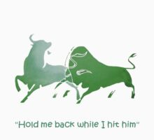 Hold Me Back While I Hit Him - Irish Bull Kids Clothes