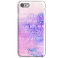 And I said to my body, softly, I want to be your friend... iPhone Case/Skin