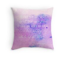 And I said to my body, softly, I want to be your friend... Throw Pillow
