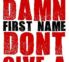 Last Name Damn by JuzaShannonNew