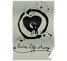 Swing Life Away Poster