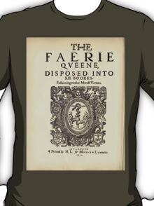Spenser's Faerie queene A poem in six books with the fragment Mutabilitie Ed by Thomas J Wise, pictured by Walter Crane 1895 V1 74 - Title Plate T-Shirt