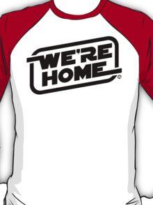We're Home (Black) T-Shirt