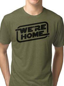 We're Home (Black) Tri-blend T-Shirt