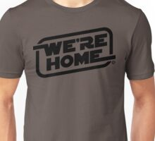 We're Home (Black) Unisex T-Shirt