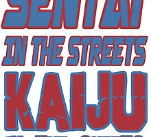 Sentai in the Streets by Riki Quin