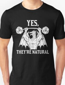 Ancient Swole'd Dragon - Yes, They're Natural Unisex T-Shirt