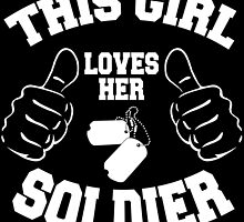 THIS GIRL LOVES HER SOLDIER by fancytees