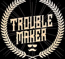 Trouble Maker by avbtp
