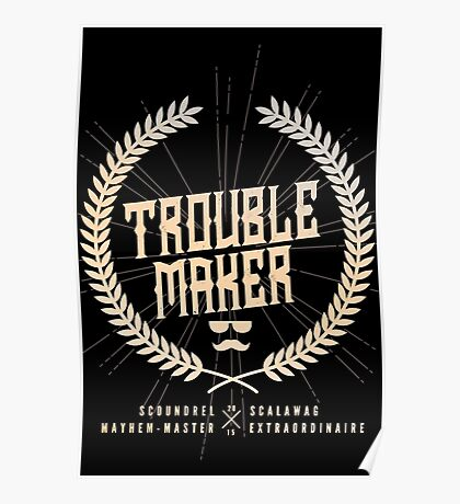 Trouble Maker Poster