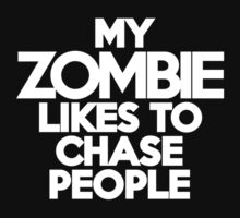 My zombie likes to chase people by onebaretree