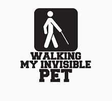 Walking My Invisible Pet, Design Quote Unisex T-Shirt