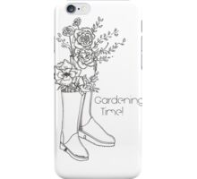 Gardening Time iPhone Case/Skin