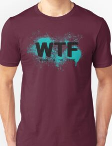 WTF Unisex T-Shirt
