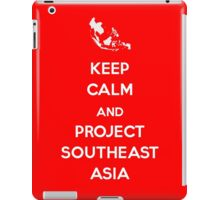 Keep Calm and Project Southeast Asia iPad Case/Skin