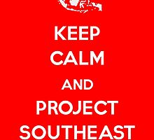 Keep Calm and Project Southeast Asia by pjthum