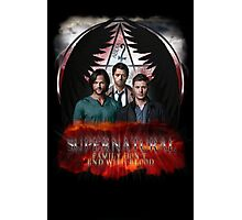 Supernatural Family Dont end with blood Photographic Print