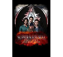 Supernatural Family Dont end with blood 2 Photographic Print