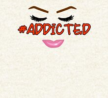 #Addicted Face Pullover