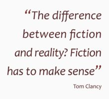 Tom Clancy - difference between fiction and reality... (Amazing Sayings) Kids Clothes
