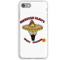 Mexican Alan's Spicy Nachos iPhone Case/Skin