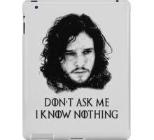 I Know Nothing iPad Case/Skin