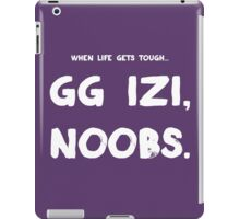 When Life Gets Tough... iPad Case/Skin