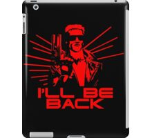 I'll be back iPad Case/Skin